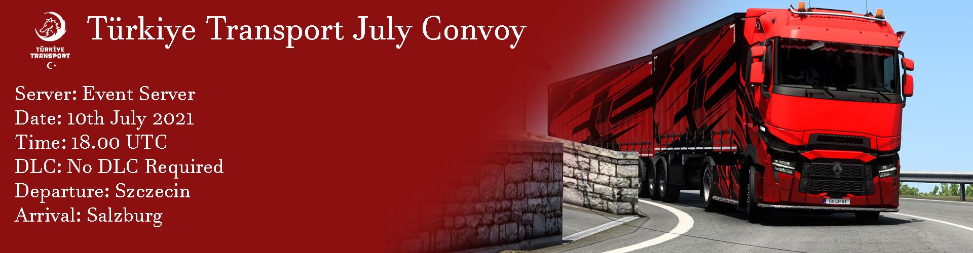 Türkiye Transport July Convoy
