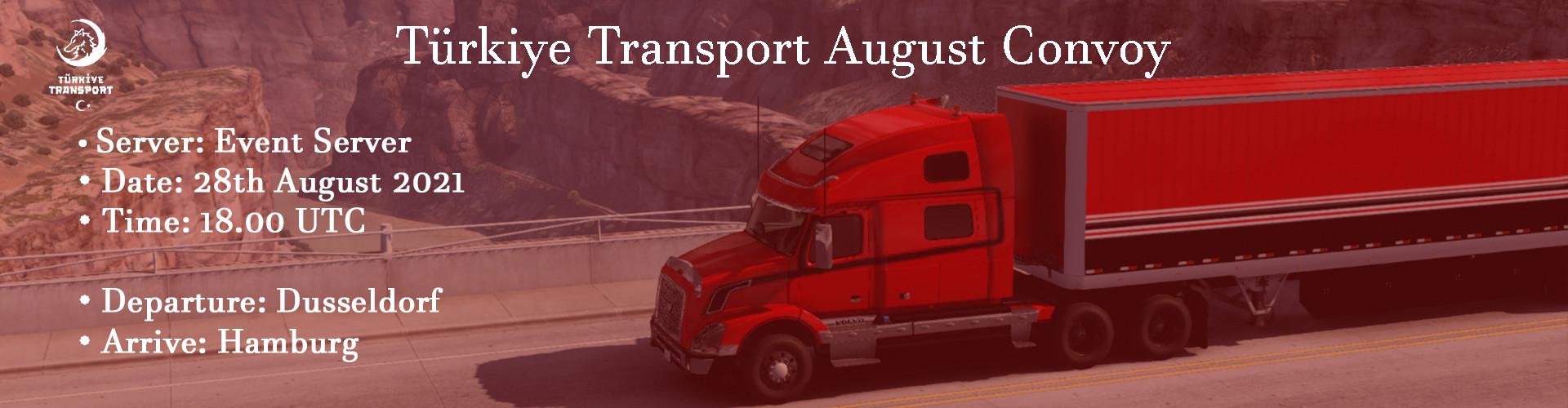 Türkiye Transport August Convoy