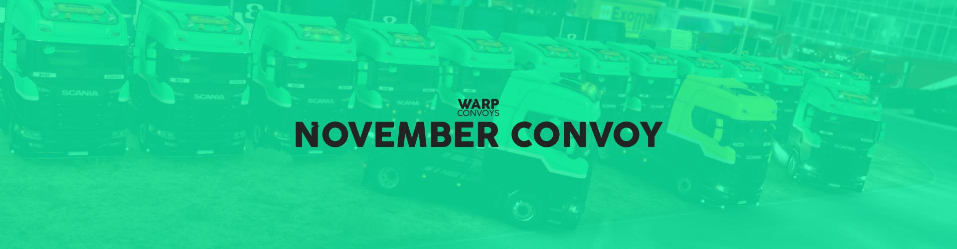 WARP Convoys | November Convoy