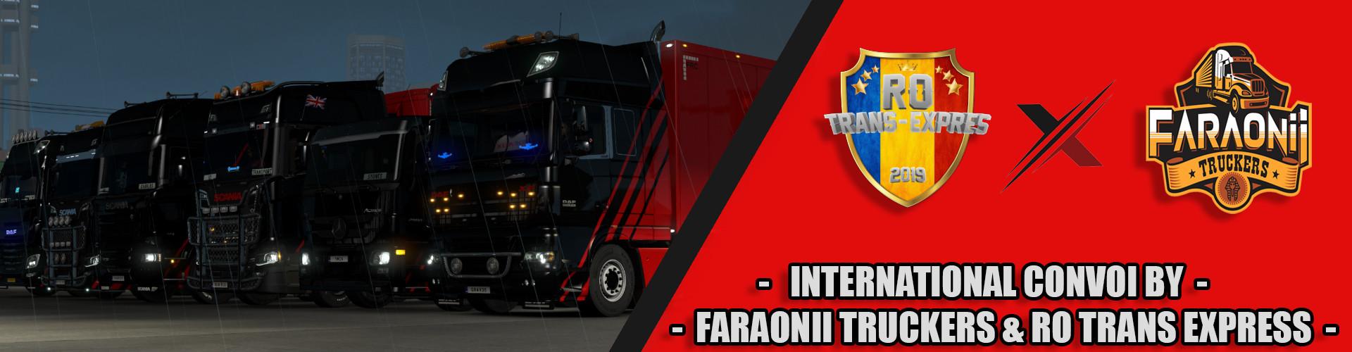 PUBLIC CONVOY BY FARAONII TRUCKERS & RO TRANS EXPRESS