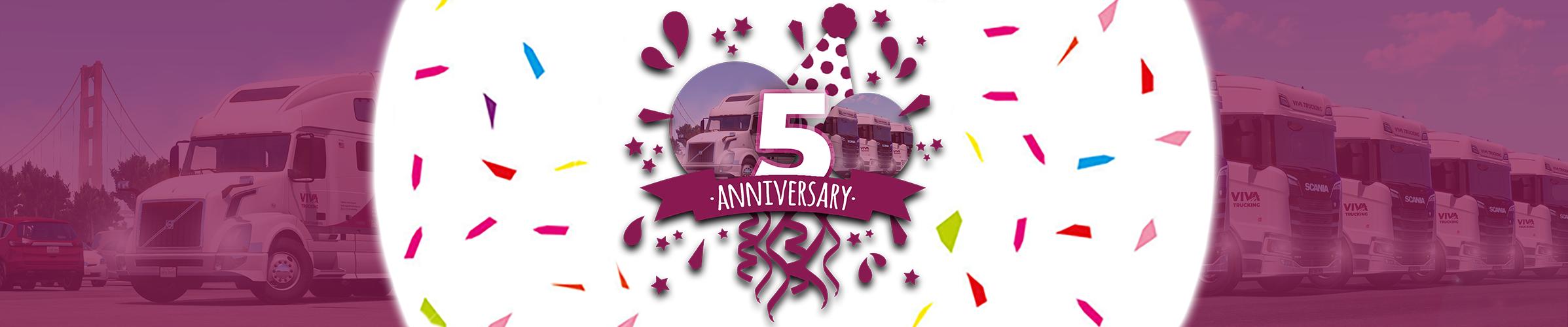 Viva Trucking Fifth Anniversary