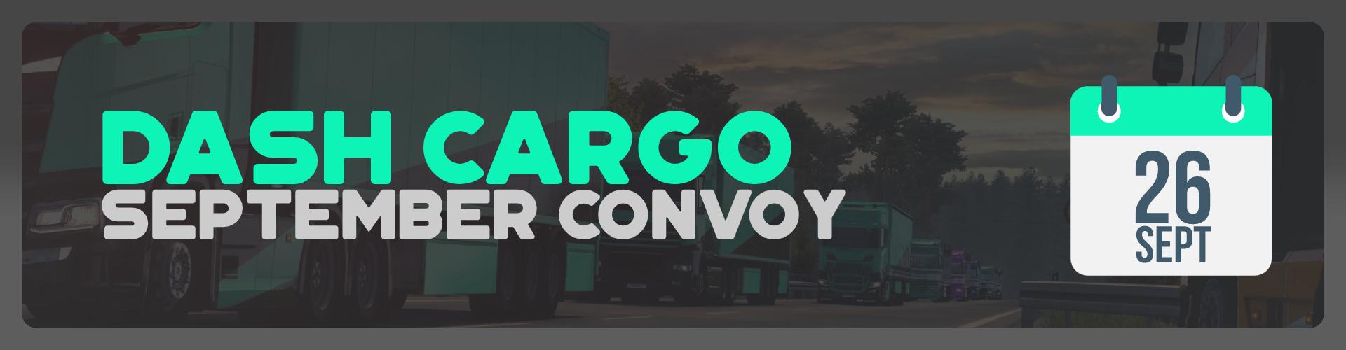Dash Cargo | September Convoy