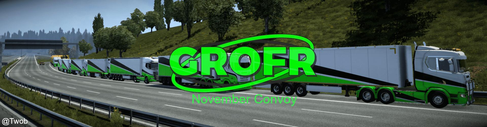Mega Convoy - GROFR | November Edition