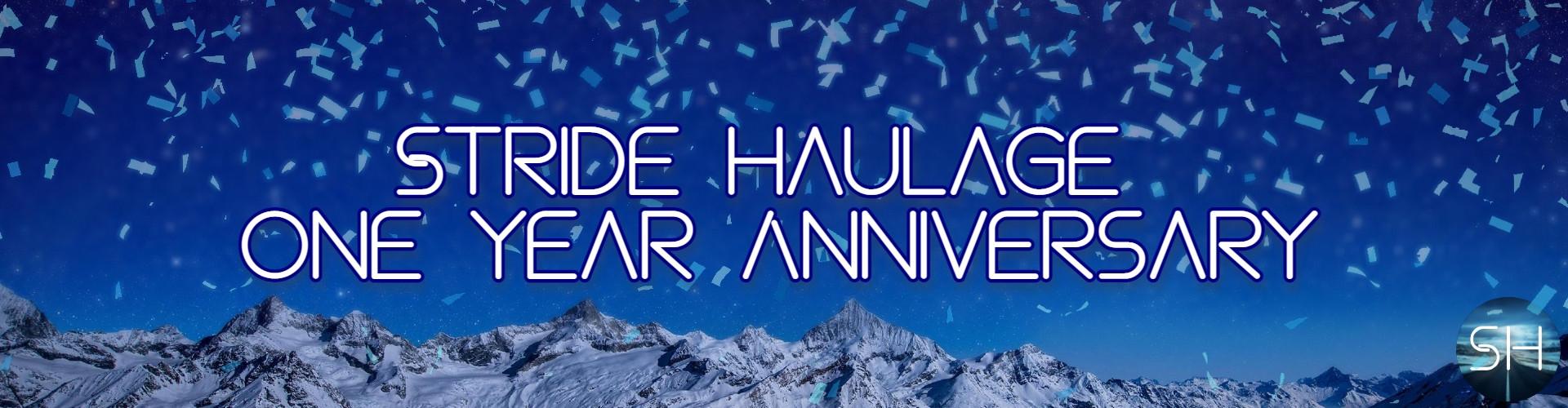 Stride Haulage™ ONE YEAR ANNIVERSARY!!