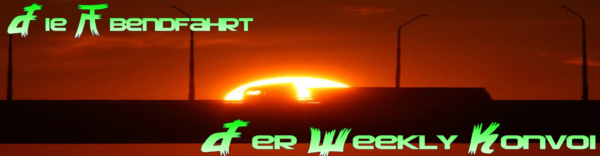 Weekly Konvoi Die Abendfahrt #28
