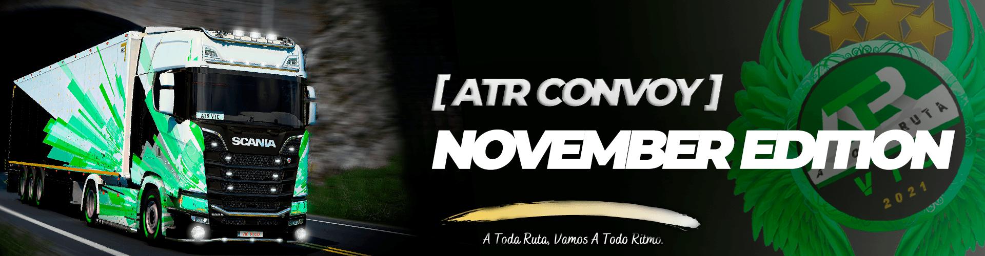 ATR CONVOY -  NOVEMBER EDITION