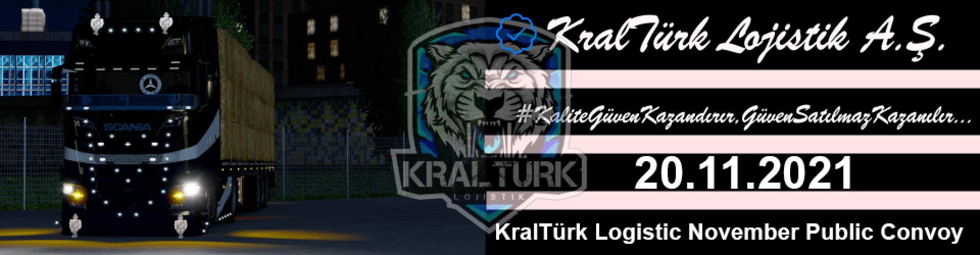 KralTürk Logistic A.Ş November Public Convoy
