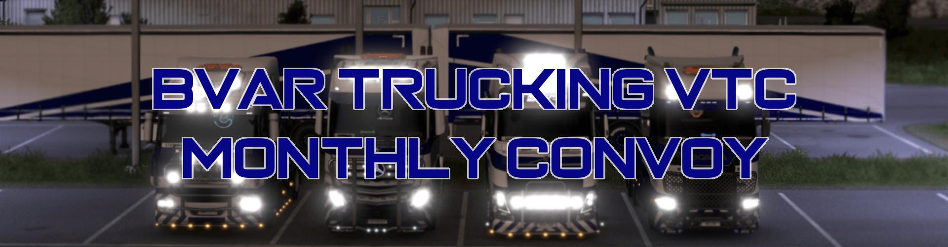 BVAR Trucking November Monthly Convoy